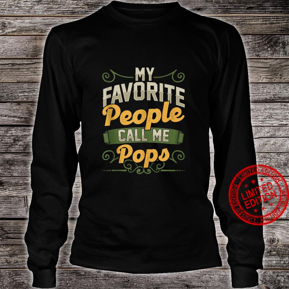 Mens My Favorite People Call Me Pops Fathers Day Shirt long sleeved