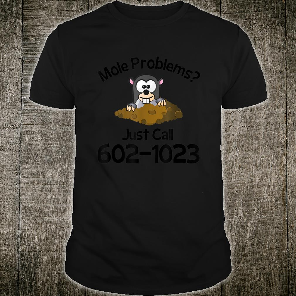 Mole Problems Just Call Avogadro's Number Shirt