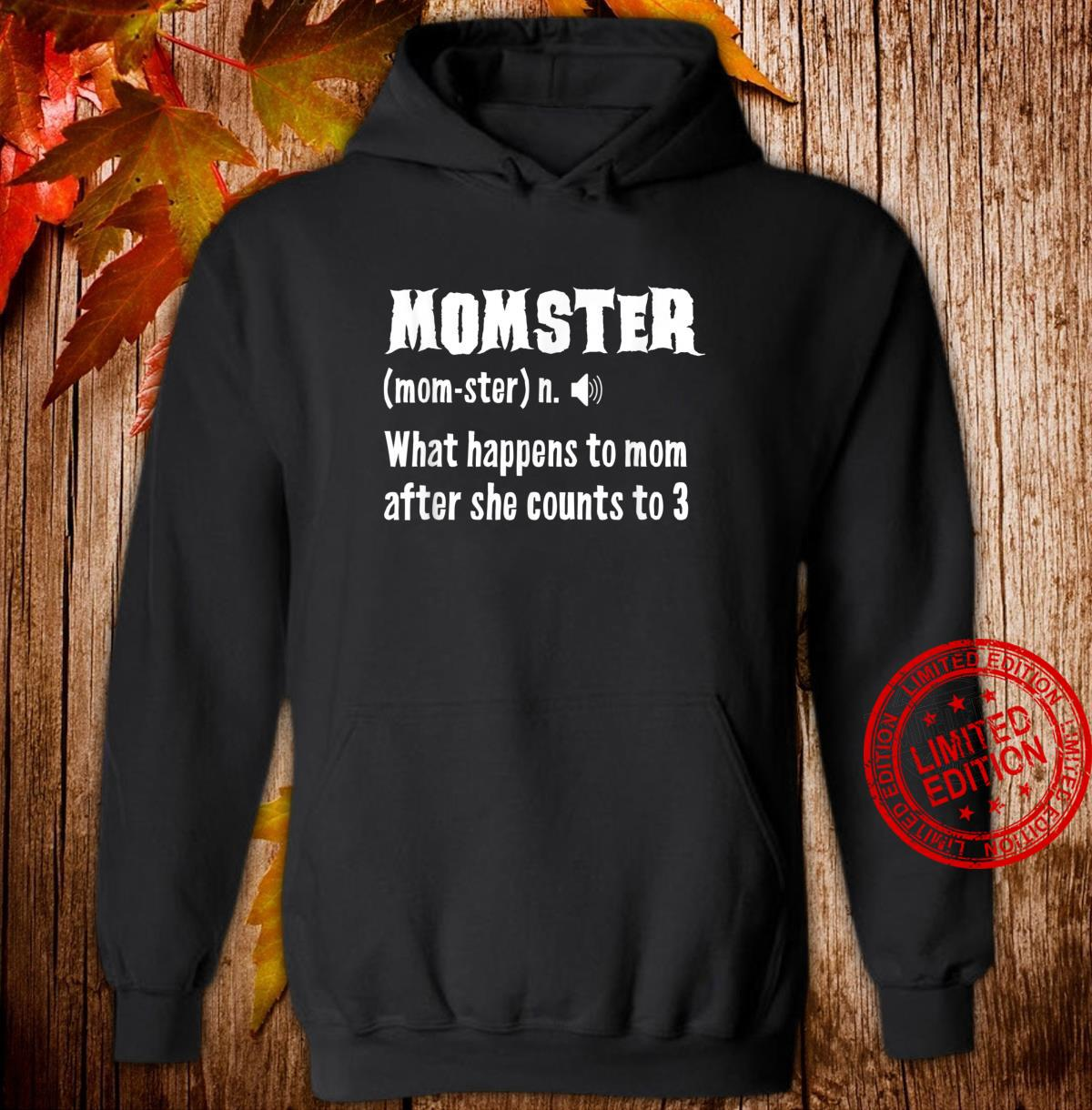 Momster Definiton Monster Mom Mothers Day Shirt hoodie