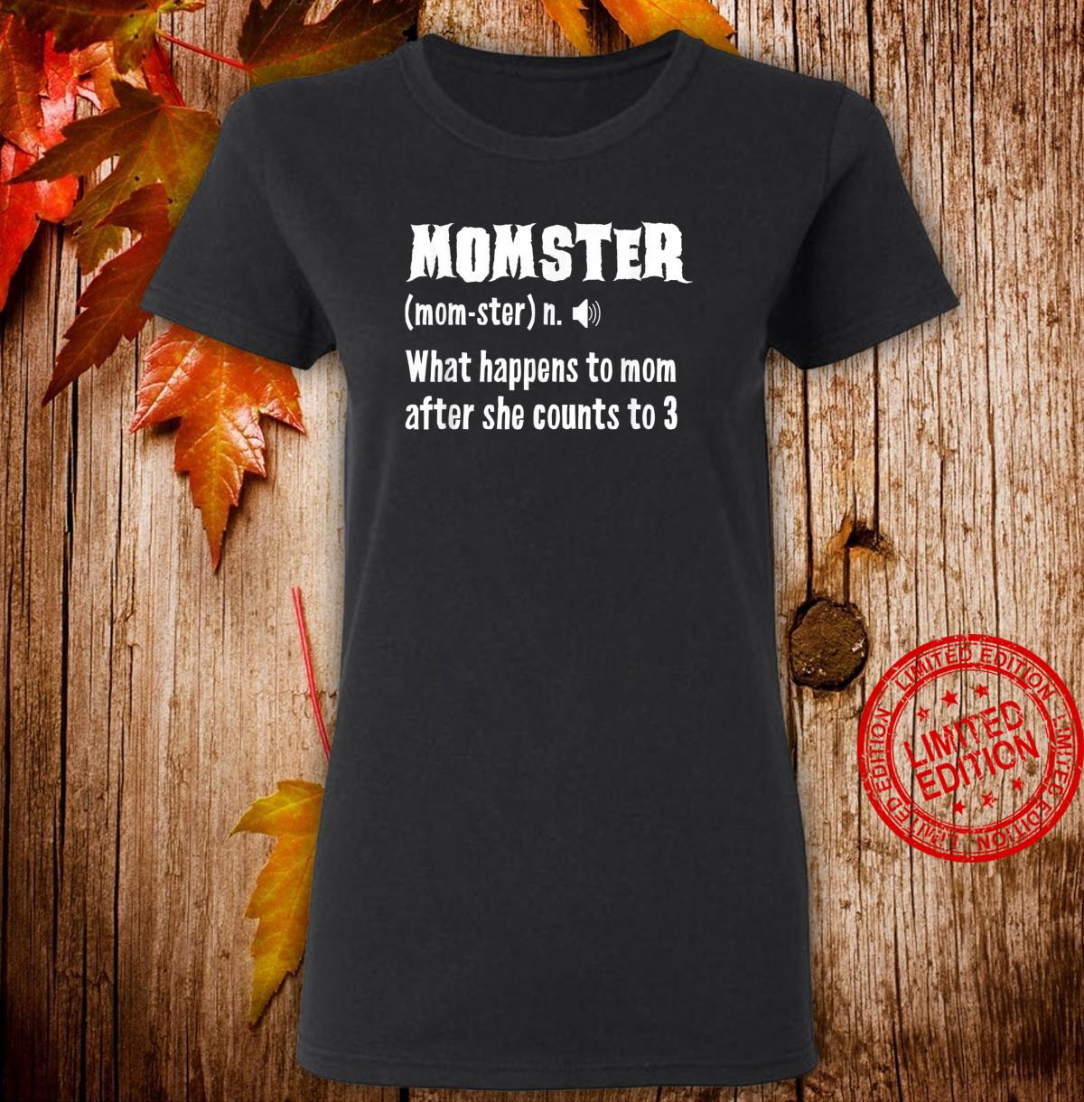 Momster Definiton Monster Mom Mothers Day Shirt ladies tee