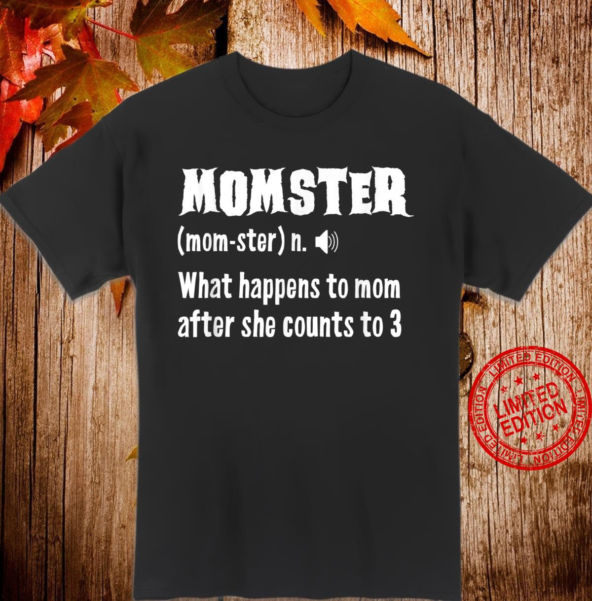 Momster Definiton Monster Mom Mothers Day Shirt