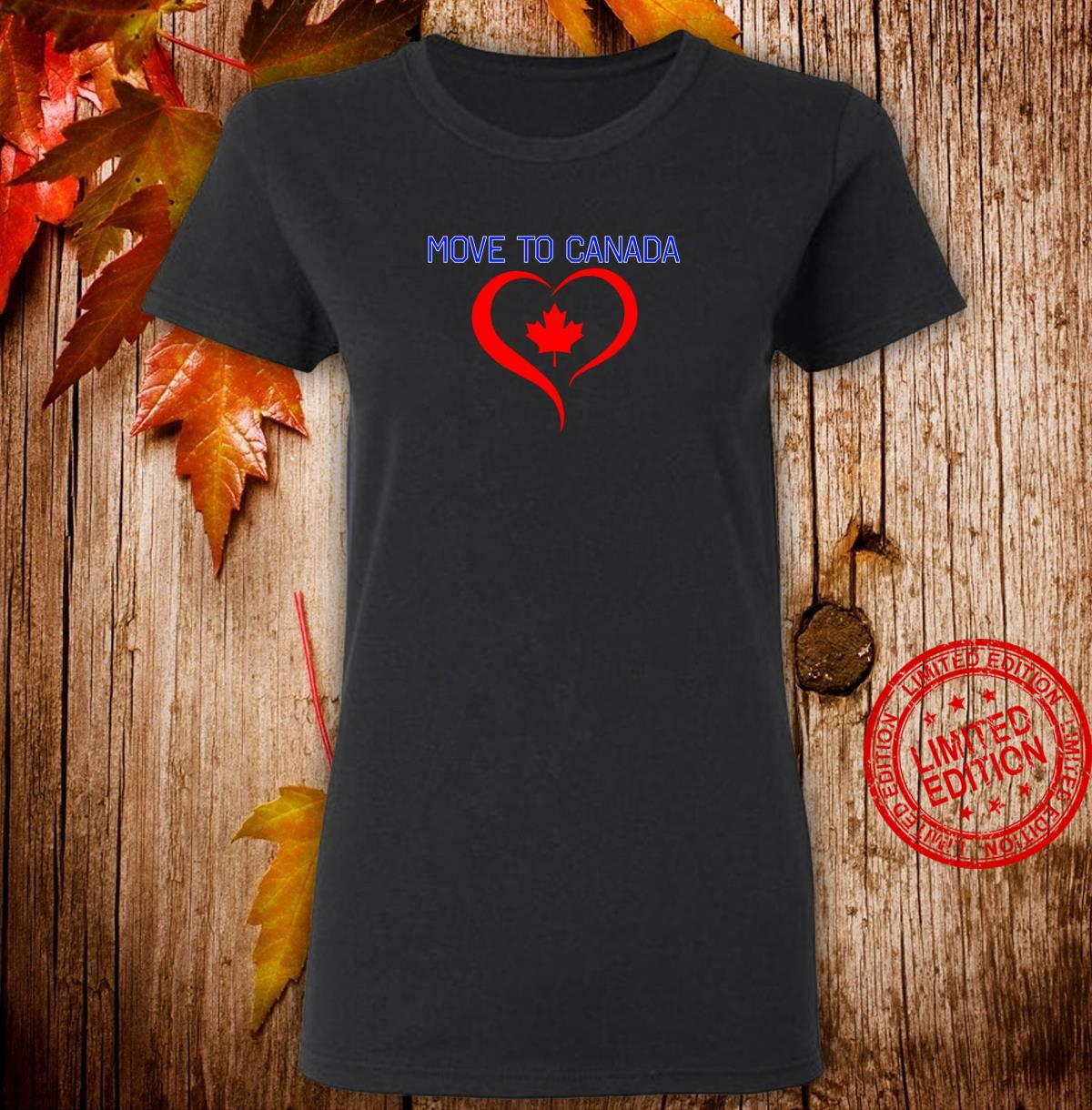 Move to Canada Red Maple Leaf in Stylized Heart Shirt ladies tee