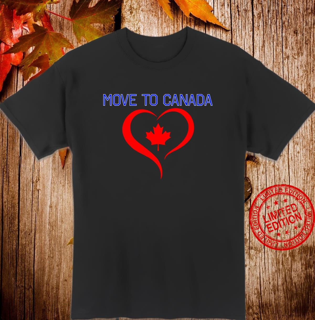 Move to Canada Red Maple Leaf in Stylized Heart Shirt