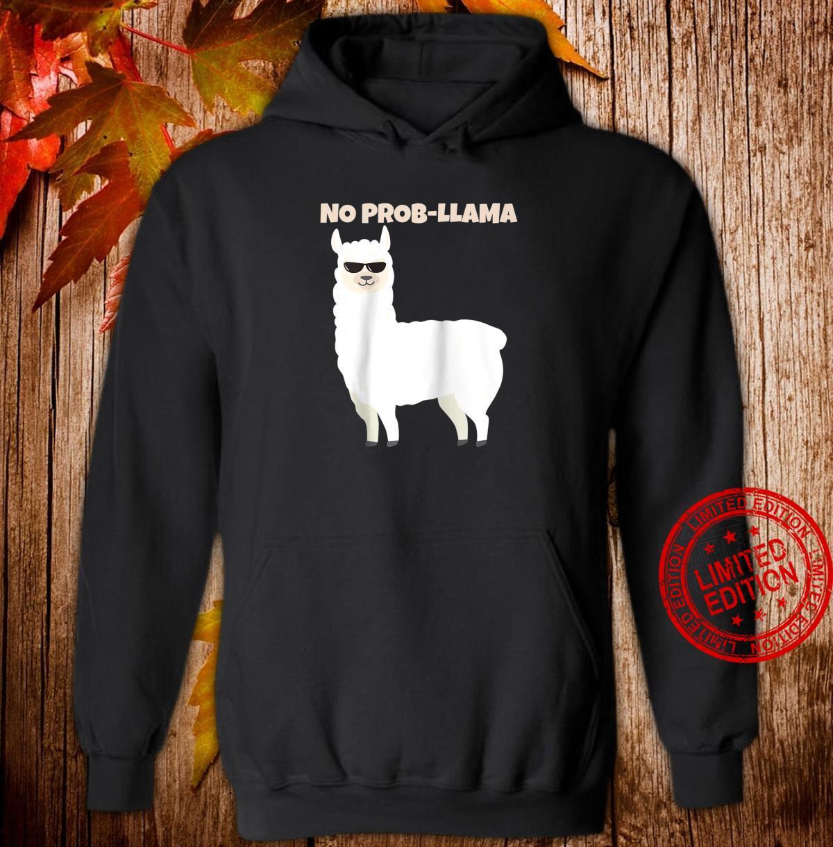 No Probllama Shirt Llama Christmas Shirt hoodie