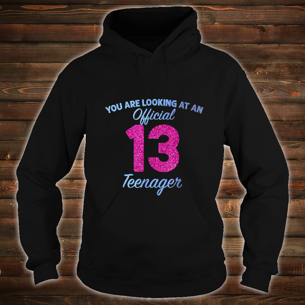 Official nager 13 Years Old 13th birthday Boys Girl Shirt hoodie
