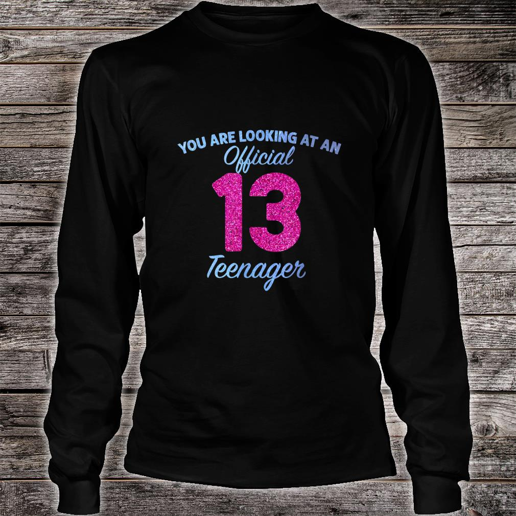 Official nager 13 Years Old 13th birthday Boys Girl Shirt Long sleeved