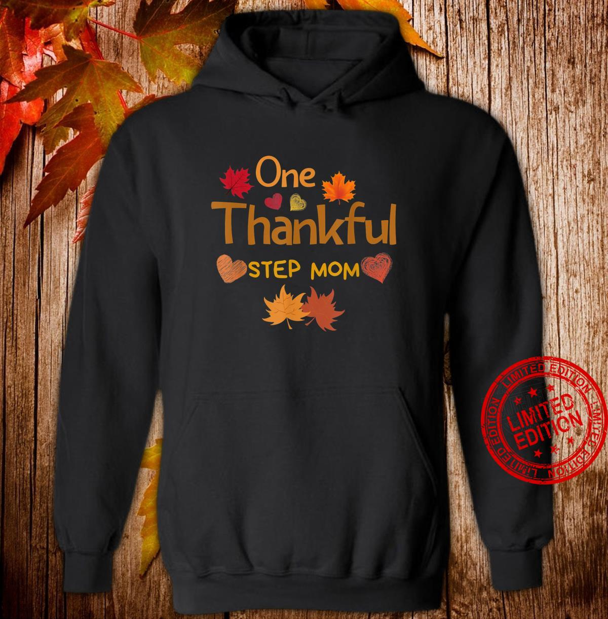 One thankful step mom thanksgiving day family matching Shirt hoodie