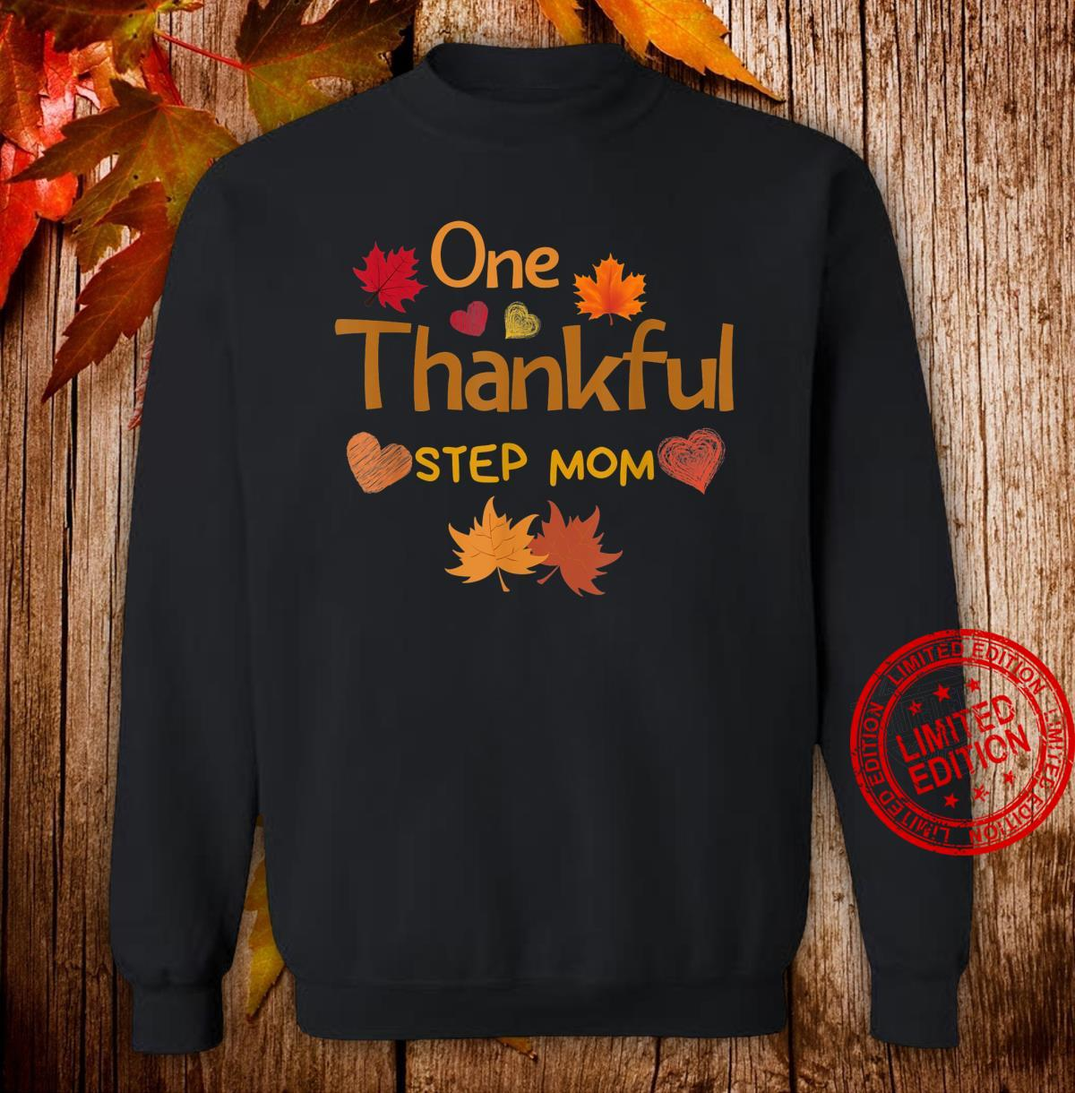 One thankful step mom thanksgiving day family matching Shirt sweater