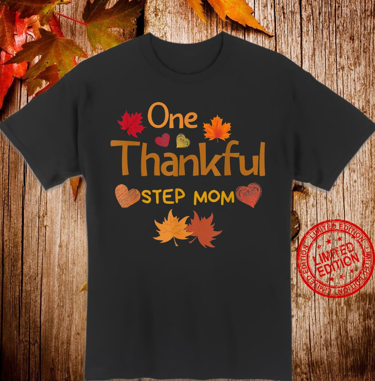 One thankful step mom thanksgiving day family matching Shirt