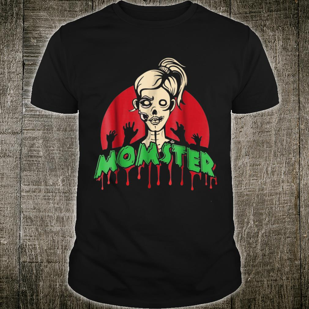 Parents Mom Halloween Costume Momster Zombie Shirt