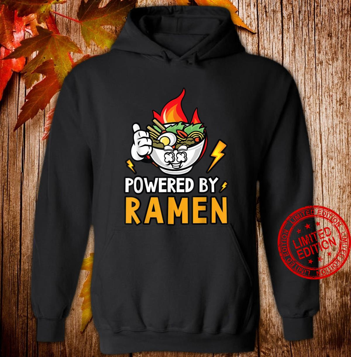 Powered By Ramen Japanese noodles bowl Shirt hoodie