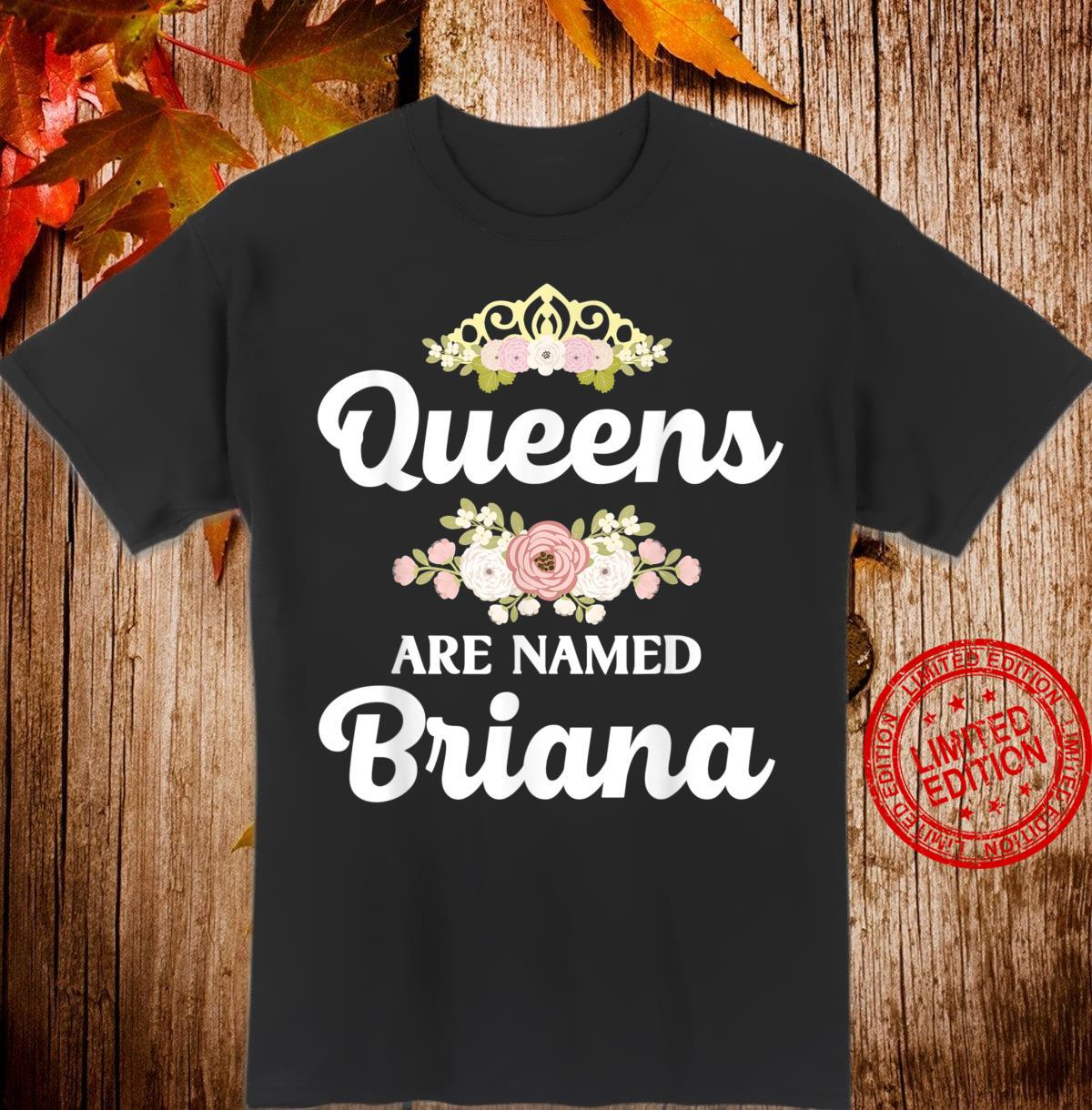 Queens Are Named BRIANA Personalized Christmas Shirt