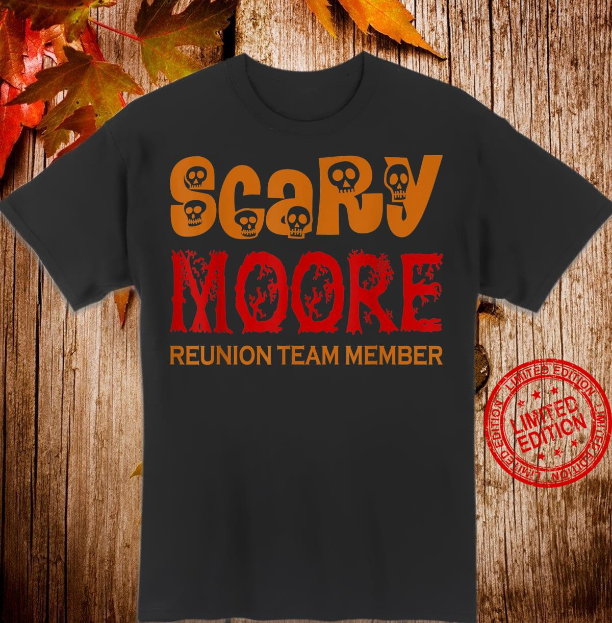 Scary Moore Reunion Team Member Halloween Shirt