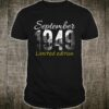 September 1949 Limited Edition 70 Years Old Shirt