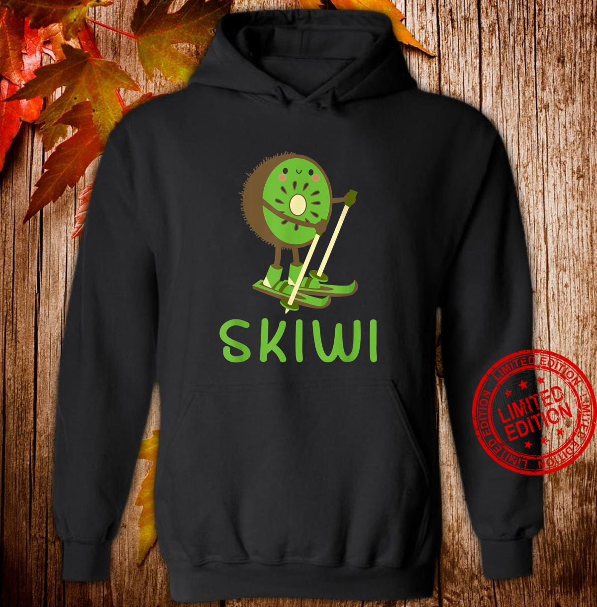 Skiwi Kiwi Ski Skier Fruit Fruits Winter Sports Apres Shirt hoodie