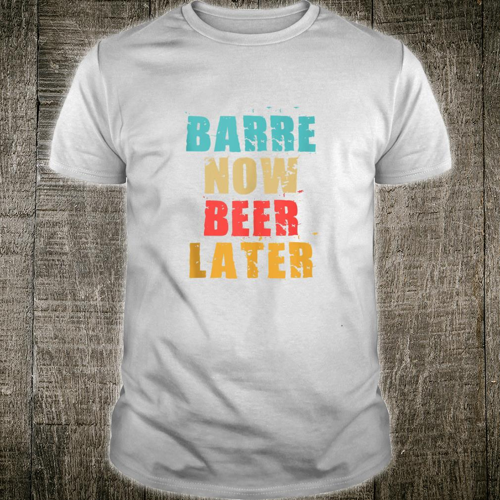 Teal Coral & Yellow Barre Now Beer Later ADL002c Shirt