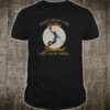 That's What I Do, I Play Basketball And I Know Things Shirt