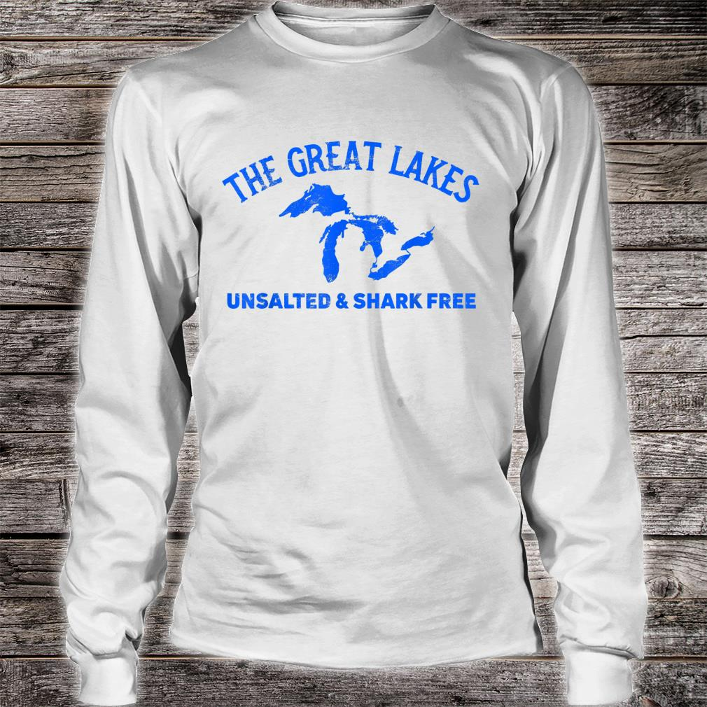 The Great Lakes Unsalted & Shark Free Michigan Vintage Shirt Long sleeved