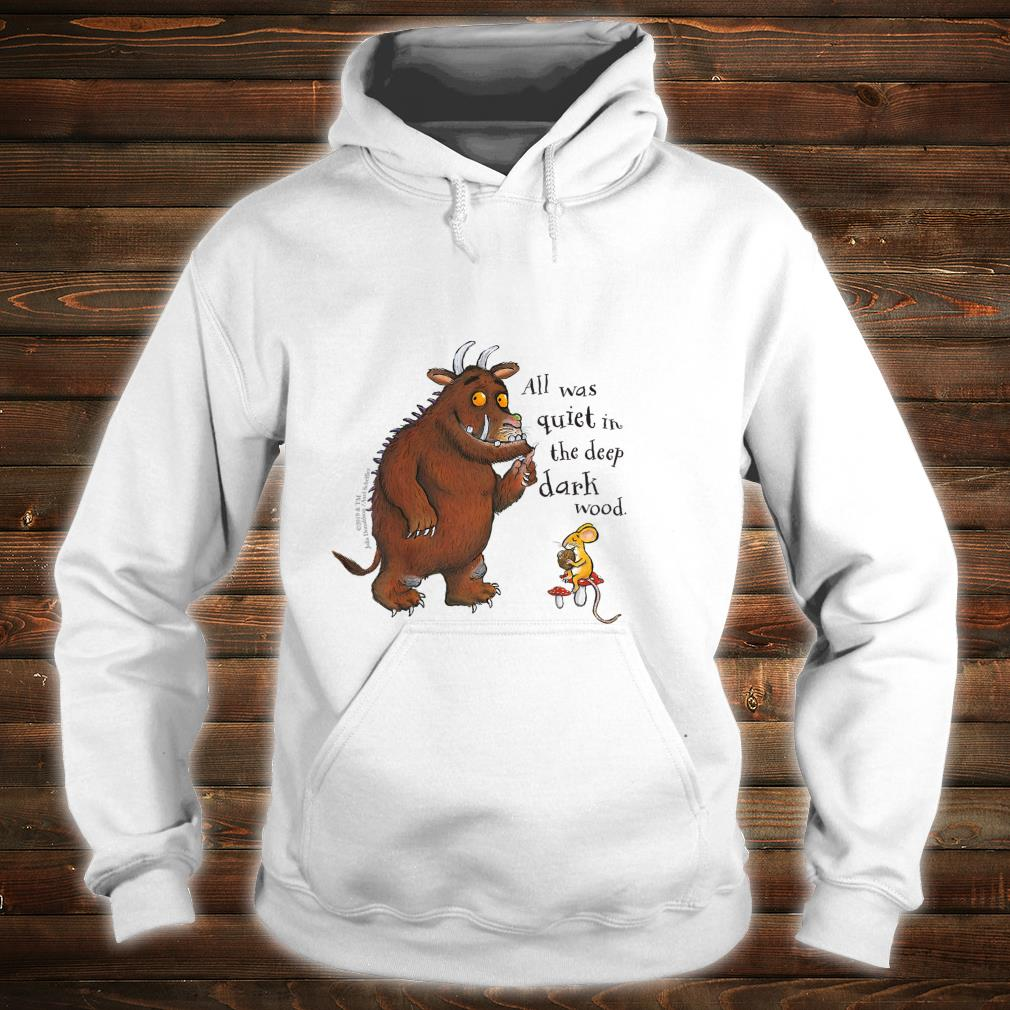 The Gruffalo 'All was quiet' Shirt hoodie