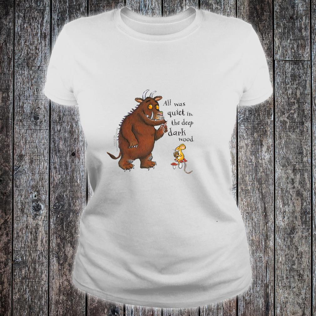 The Gruffalo 'All was quiet' Shirt ladies tee