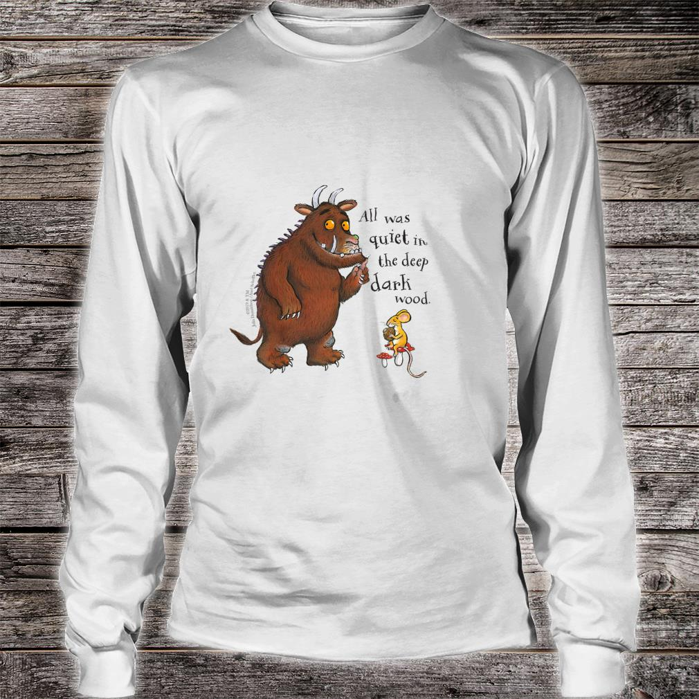 The Gruffalo 'All was quiet' Shirt Long sleeved