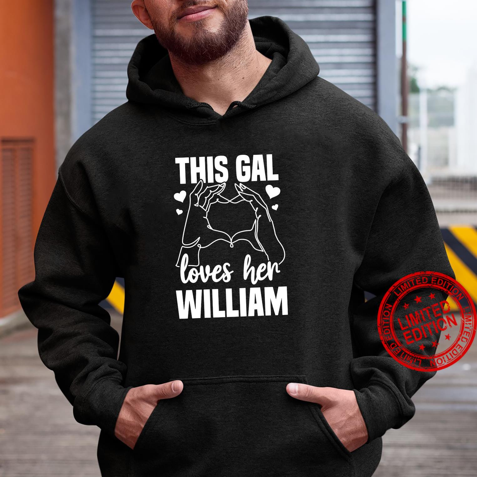 This Gal Loves Her William Clothing Valentine Shirt hoodie