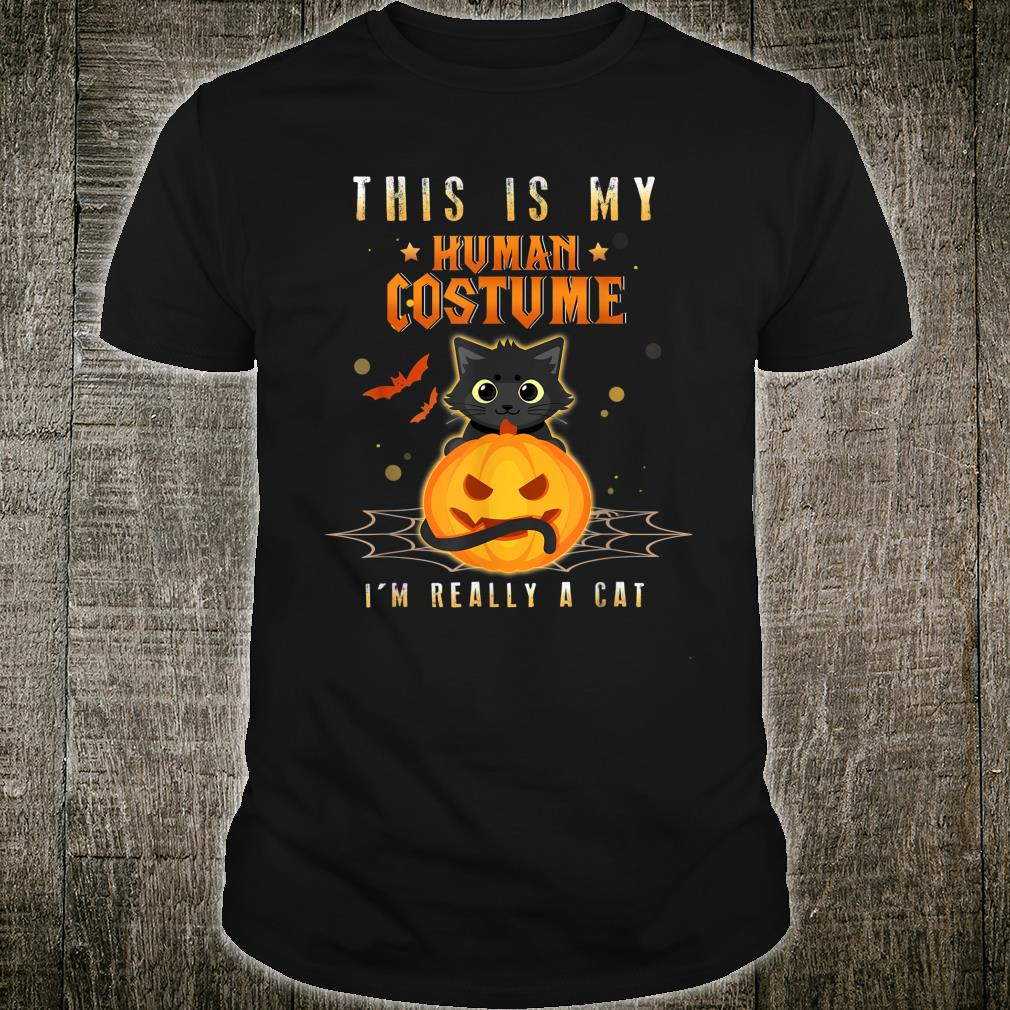 This Is My Human Costume I'm Really A Cat Pumkin Halloween Shirt