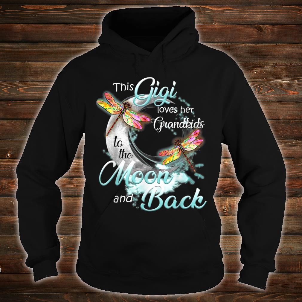 This gigi her Grand to the moon and back Shirt hoodie