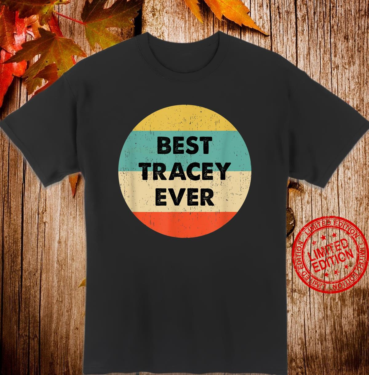 Tracey Name Shirt