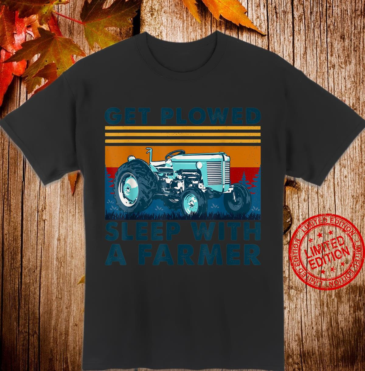 Tractor get plowed sleep with a Farmer vintage Shirt