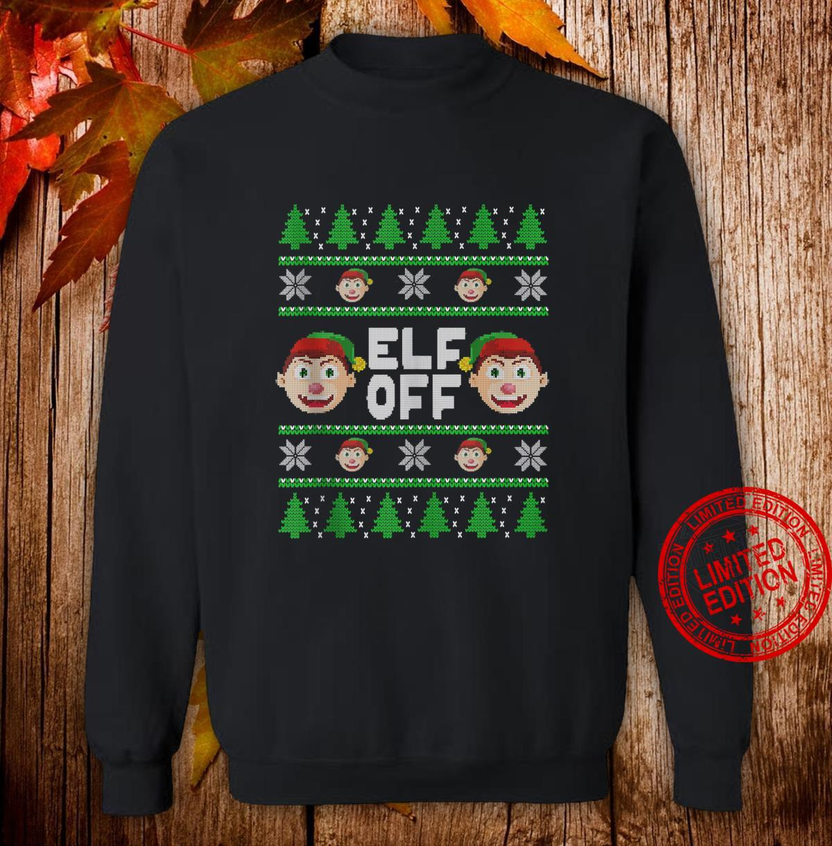 Ugly Christmas Elf Off Mean Elf Shirt sweater