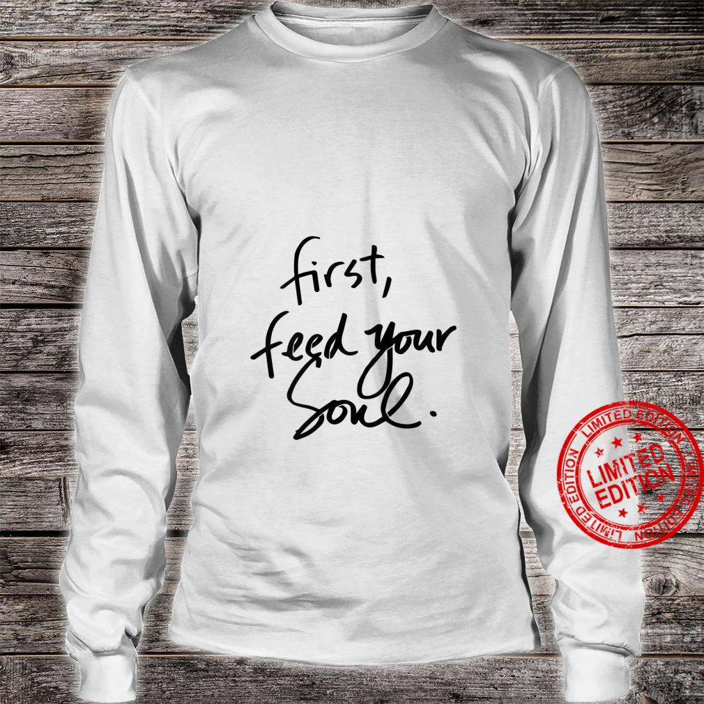 Womens First feed your soul Teachers Blessed Mama Shirt long sleeved