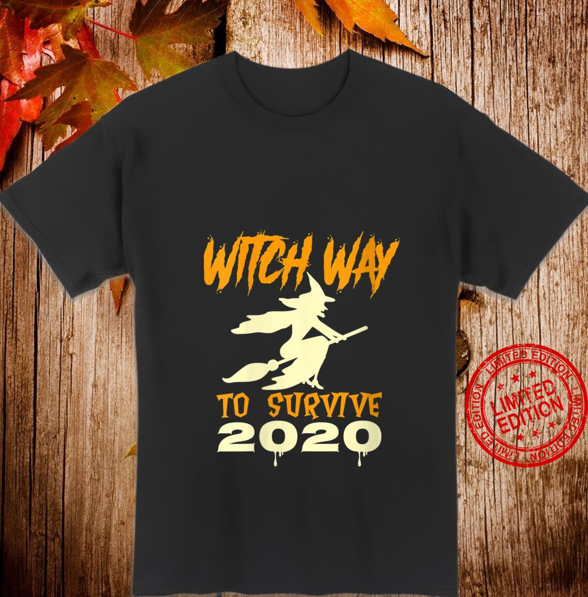 Womens Witch Way To Survive 2020 halloween Costume Shirt