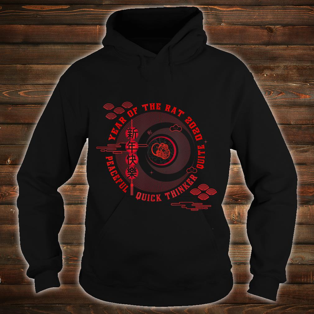 Year of the rat Peaceful Quick thinker Quite Shirt hoodie