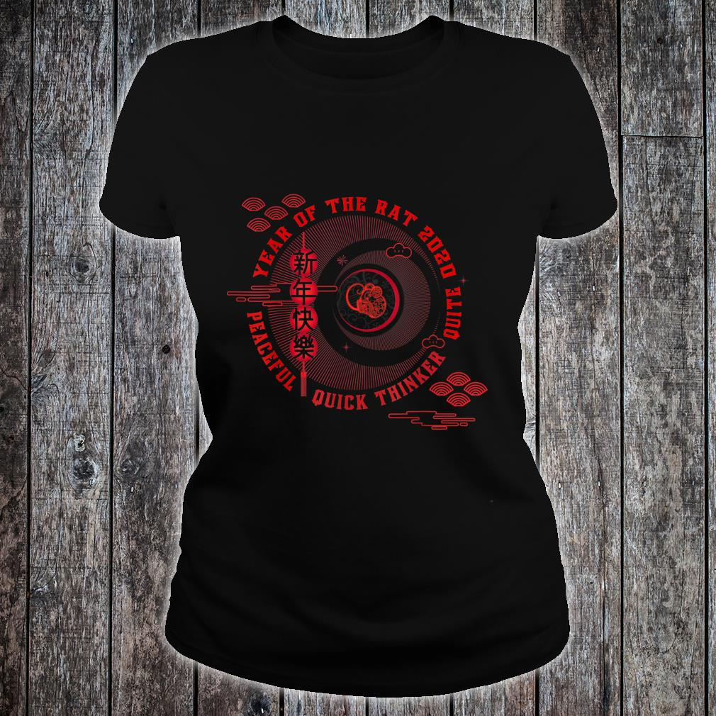 Year of the rat Peaceful Quick thinker Quite Shirt ladies tee