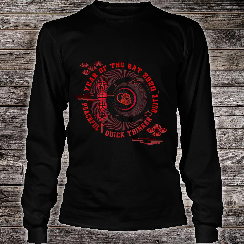 Year of the rat Peaceful Quick thinker Quite Shirt long sleeved