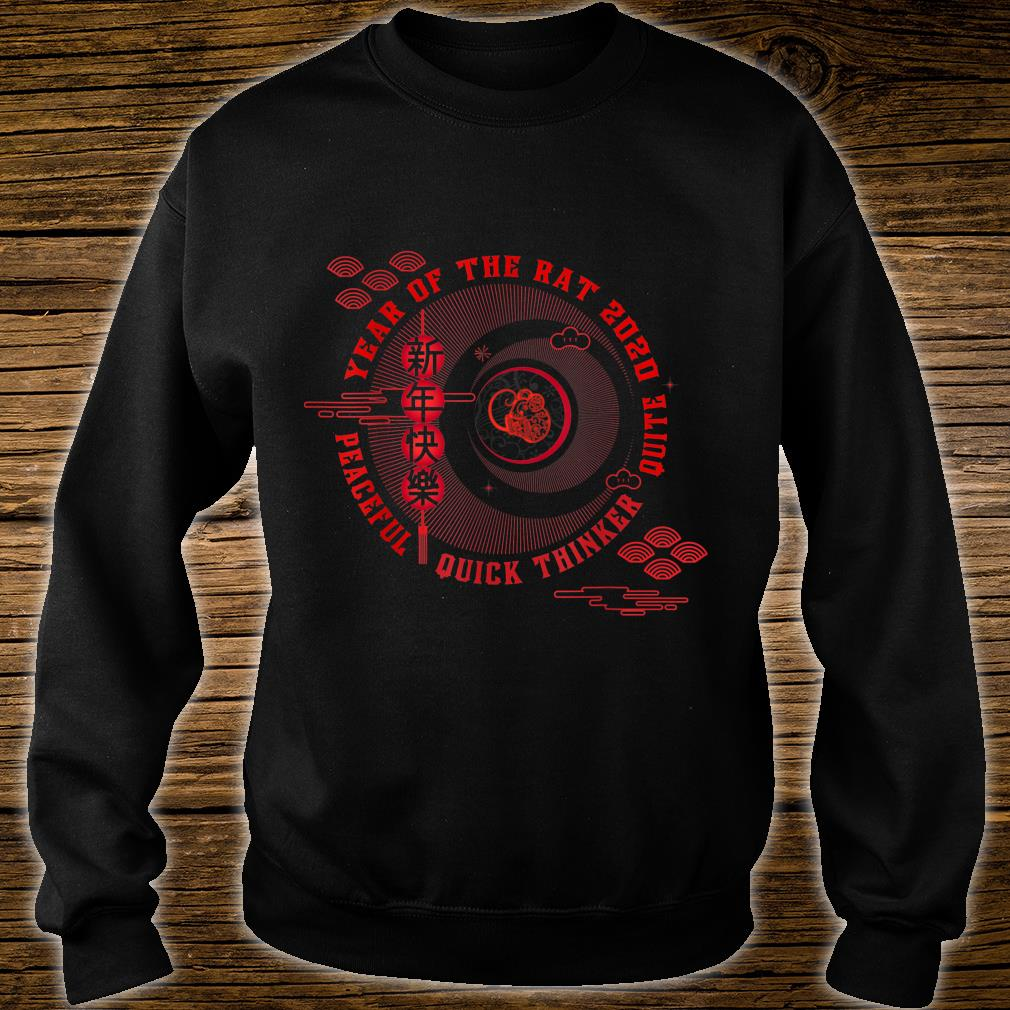 Year of the rat Peaceful Quick thinker Quite Shirt sweater