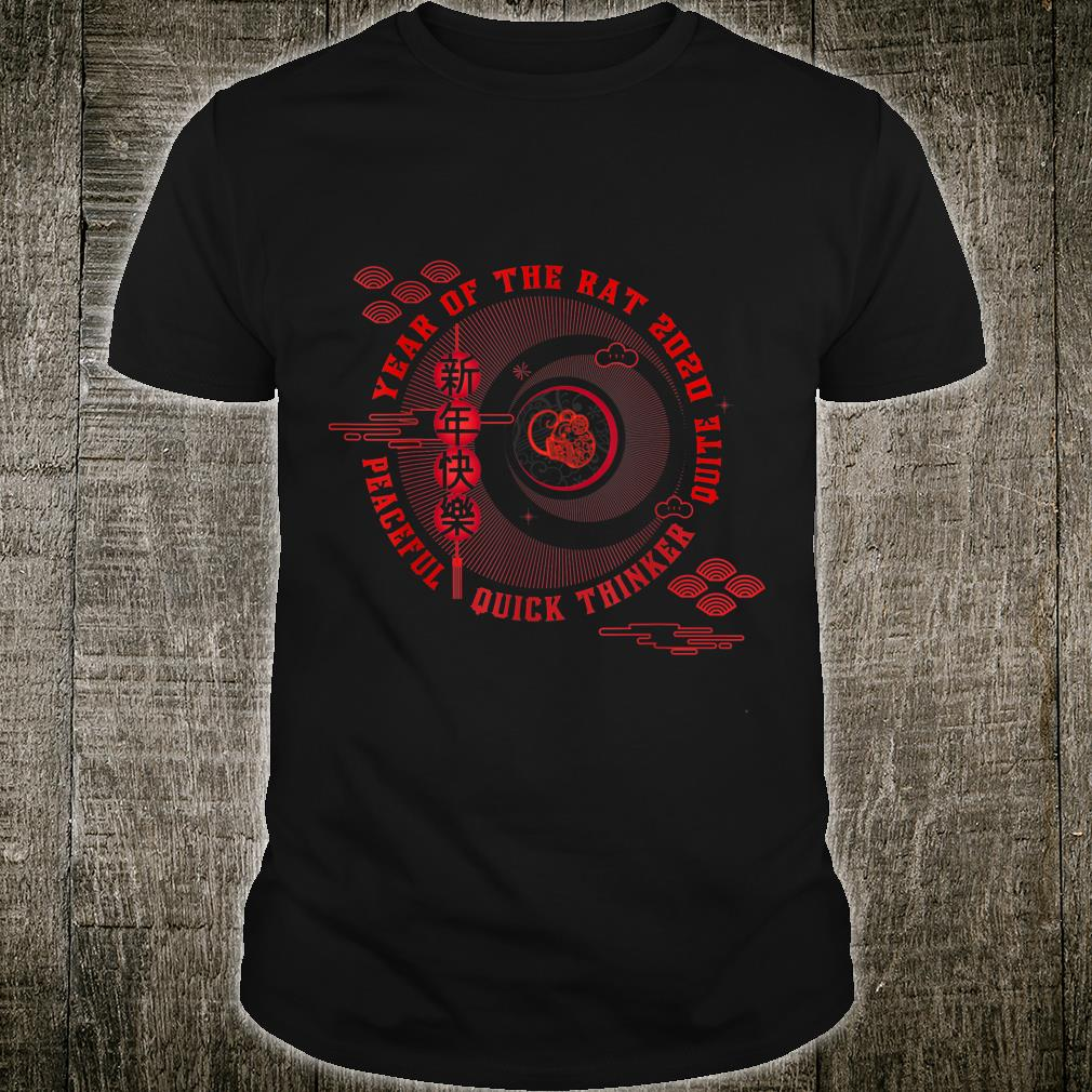 Year of the rat Peaceful Quick thinker Quite Shirt