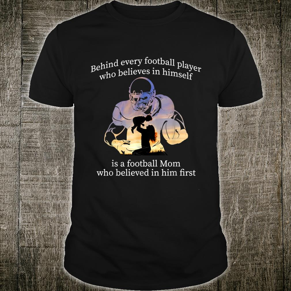behind every football player is a football mom T-Shirt